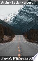 Boone s Wilderness Road