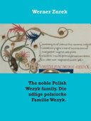 The noble Polish Wezyk family  Die adlige polnische Familie Wezyk