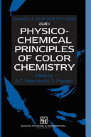 Physico Chemical Principles of Color Chemistry