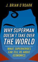 Why Superman Doesn't Take Over The World [Pdf/ePub] eBook