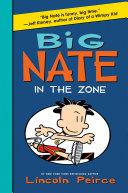 Big Nate: In the Zone Book
