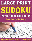 Large Print Sudoku Puzzle Book For Adults