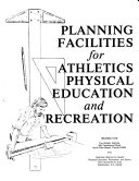 Planning Facilities for Athletics  Physical Education and Recreation