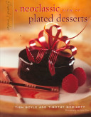 A Neoclassic View of Plated Desserts
