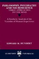 Philosophy  Psychiatry and Neuroscience