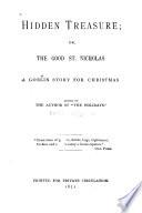 Hidden Treasure, Or, The Good St. Nicholas