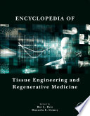 Encyclopedia Of Tissue Engineering And Regenerative Medicine Book PDF