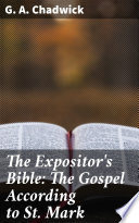 The Expositor S Bible The Gospel According To St Mark