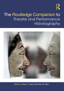 The Routledge Companion to Theatre and Performance Historiography Pdf/ePub eBook