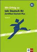 Mit Erfolg zum Zertifikat Deutsch Plus