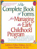 The Complete Book of Forms for Managing the Early Childhood Program