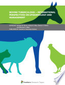 Bovine Tuberculosis – International Perspectives on Epidemiology and Management