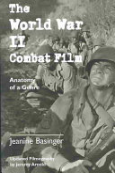 The World War II Combat Film