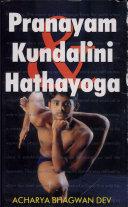 Prayanama  Kundalini Aur Hathayoga