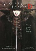 Pdf Vampire Hunter D Volume 4: Tale of the Dead Town