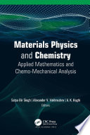 Materials Physics and Chemistry