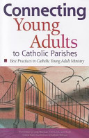 Connecting Young Adults to Catholic Parishes