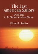 The Last American Sailors