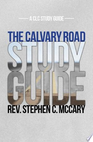 Download The Calvary Road Study Guide Free Books - Dlebooks.net