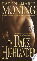 """The Dark Highlander"" by Karen Marie Moning"