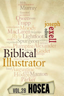 The Biblical Ilustrator   Vol  28   Pastoral Commentary on Hosea