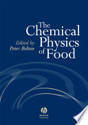 The Chemical Physics of Food Book