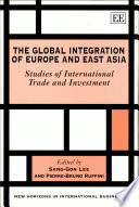 The Global Integration of Europe and East Asia Book