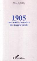 Pdf 1905 : une année charnière du XXème siècle Telecharger