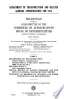Department of Transportation and Related Agencies Appropriations for 1974  Hearings     93d Congress  1st Session