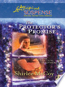 The Protector s Promise  Mills   Boon Love Inspired   The Sinclair Brothers  Book 2