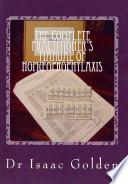 The Complete Practitioner's Manual of Homoeoprophylaxis  : A Practical Handbook of Homeopathic Immunisation