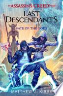 Assassin S Creed 3 Last Descendants Fate Of The Gods