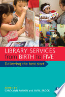 Library Services from Birth to Five Book