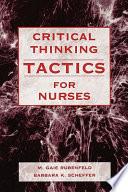 Critical Thinking Tactics For Nurses Book