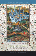 Pdf Pilgrims to Jerusalem in the Middle Ages