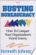 Busting Bureaucracy Book