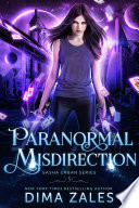 Paranormal Misdirection Sasha Urban Series Book 5