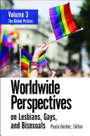 Worldwide Perspectives on Lesbians  Gays  and Bisexuals  3 volumes