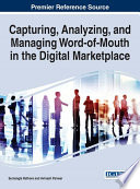 Capturing  Analyzing  and Managing Word of Mouth in the Digital Marketplace