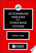 Autoimmune Diseases of the Endocrine System Book