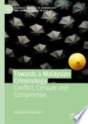 Towards a Malaysian Criminology