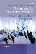 Techniques for Noise Robustness in Automatic Speech Recognition [Pdf/ePub] eBook