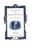 The Complete Novels of Mr  Samuel Richardson  The history of Clarissa Harlowe