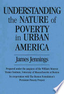 Understanding the Nature of Poverty in Urban America Book PDF