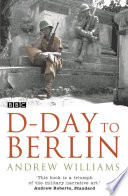 D Day To Berlin