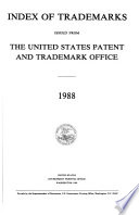 """Index of Trademarks Issued from the United States Patent and Trademark Office"" by United States. Patent and Trademark Office"