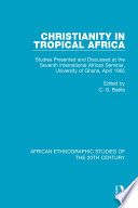 Christianity In Tropical Africa
