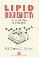 Lipid Biochemistry