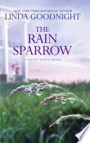 The Rain Sparrow  A Honey Ridge Novel  Book 2