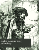 Sutton s Leisure Hour Miscellany